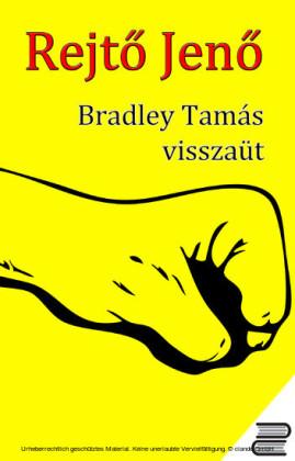 Bradley Tamás visszaüt