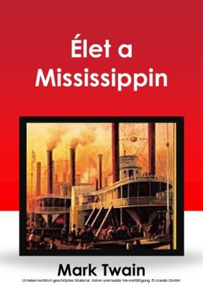 Élet a Mississippin