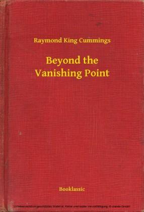 Beyond the Vanishing Point