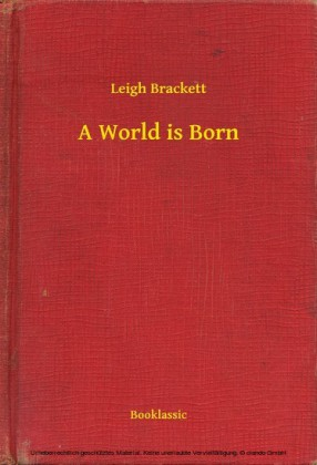 A World is Born