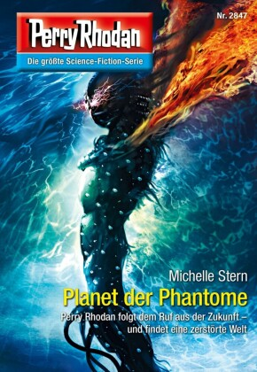 Perry Rhodan 2847: Planet der Phantome
