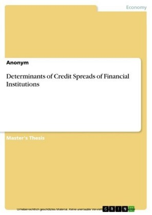 Determinants of Credit Spreads of Financial Institutions