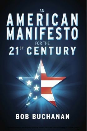 An American Manifesto for the 21st Century