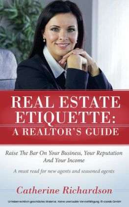 Real Estate Etiquette - A Realtor's Guide