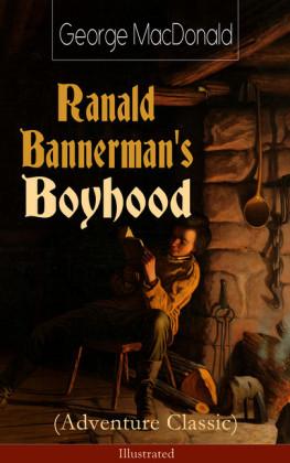 Ranald Bannerman's Boyhood (Adventure Classic) - Illustrated