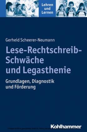 Lese-Rechtschreib-Schwäche und Legasthenie