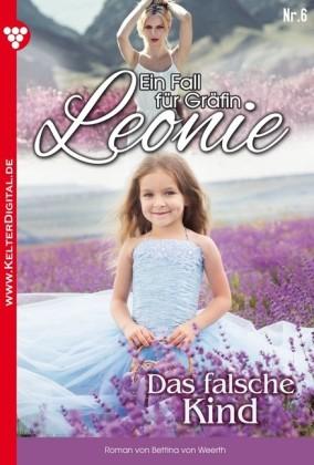 Ein Fall für Gräfin Leonie 6 - Adelsroman