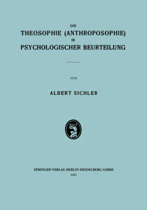 Die Theosophie (Anthroposophie) in Psychologischer Beurteilung