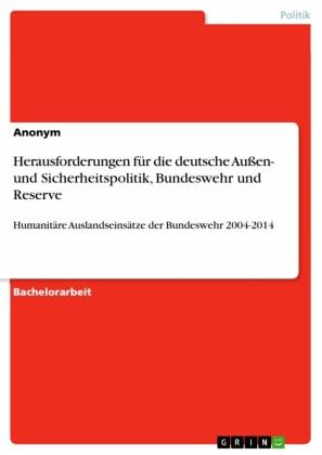 Herausforderungen für die deutsche Außen- und Sicherheitspolitik, Bundeswehr und Reserve