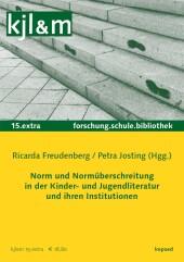 Norm und Normüberschreitung in der KJL und ihren Institutionen
