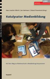 Katalysator Medienbildung