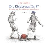 Die Kinder aus Nr. 67, Erwin und Paul - Die Geschichte einer Freundschaft /Das Mädchen aus dem Vorderhaus, 1 Audio-CD Cover