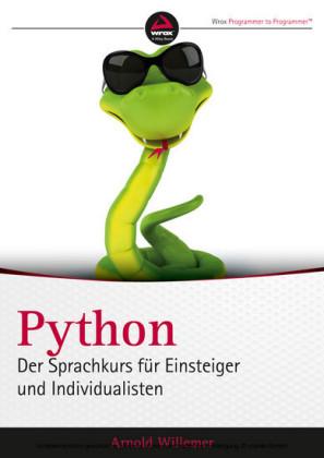 Python. Der Sprachkurs für Einsteiger und Individualisten