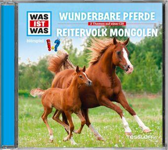 Wunderbare Pferde/ Reitervolk Mongolen, 1 Audio-CD