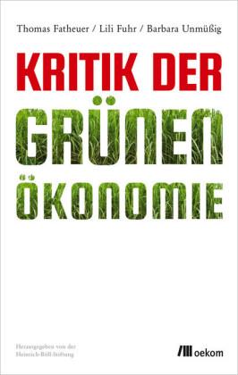 Kritik der Grünen Ökonomie