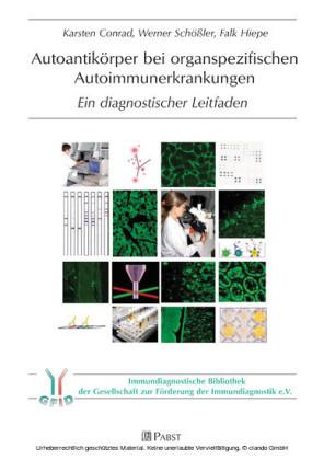 Autoantikörper bei organspezifischen Autoimmunerkrankungen