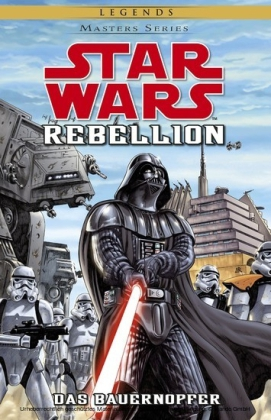 Star Wars Masters, Band 12 - Rebellion II - Das Bauernopfer