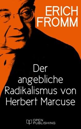 Der angebliche Radikalismus von Herbert Marcuse