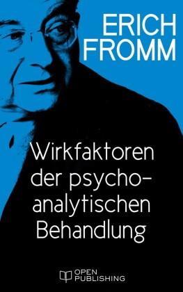 Wirkfaktoren der psychoanalytischen Behandlung