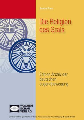 Die Religion des Grals