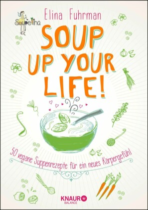 Soup up your life!