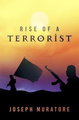 Rise of a Terrorist