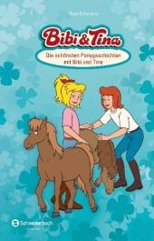 Bibi & Tina - Die schönsten Ponygeschichten mit Bibi und Tina Cover