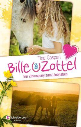 Bille und Zottel - Ein Zirkuspony zum Liebhaben
