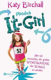 Plötzlich It-Girl - Wie ich versuchte, die größte Sportskanone der Schule zu werden Cover