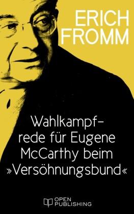 Wahlkampfrede für Eugene McCarthy beim 'Versöhnungsbund'