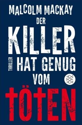 Der Killer hat genug vom Töten