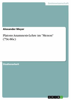 Platons Anamnesis-Lehre im 'Menon' (79e-86c)