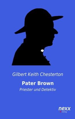 Pater Brown - Priester und Detektiv