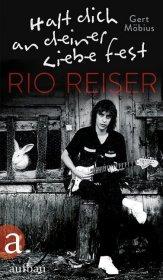 Halt dich an deiner Liebe fest. Rio Reiser Cover