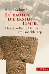 Sie bauten die ersten Tempel Cover