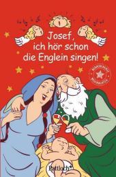 Josef, ich hör schon die Englein singen! Cover