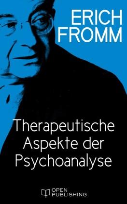 Therapeutische Aspekte der Psychoanalyse