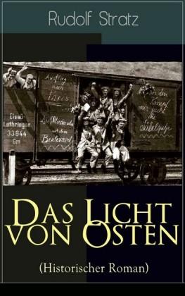 Das Licht von Osten (Historischer Roman)