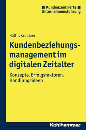 Kundenbeziehungsmanagement im digitalen Zeitalter
