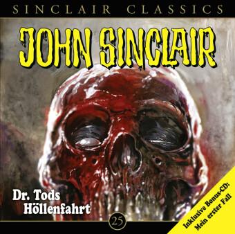 John Sinclair Classics - Dr. Tods Höllenfahrt, 2 Audio-CDs