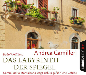 Das Labyrinth der Spiegel, 4 Audio-CDs
