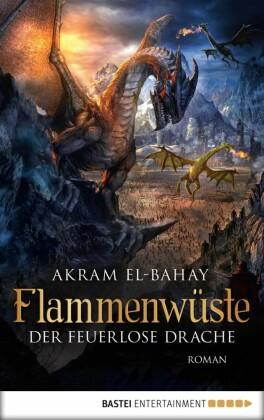 Flammenwüste - Der feuerlose Drache