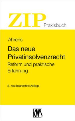 Das neue Privatinsolvenzrecht
