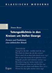 Totengedächtnis in den Kreisen um Stefan George