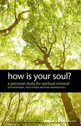 How Is Your Soul?