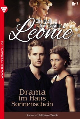 Ein Fall für Gräfin Leonie 7 - Adelsroman