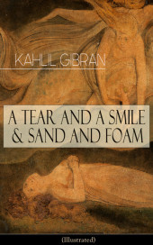 A Tear And A Smile & Sand And Foam (Illustrated)