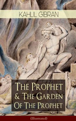 The Prophet & The Garden Of The Prophet (Illustrated)