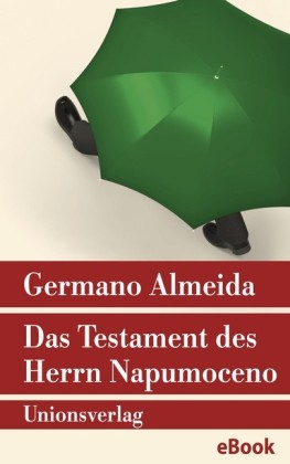 Das Testament des Herrn Napumoceno