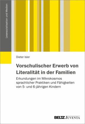 Vorschulischer Erwerb von Literalität in Familien